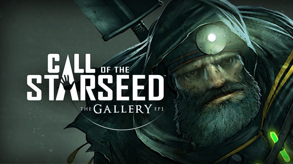 The Gallery Episode 1: Call of Starseed